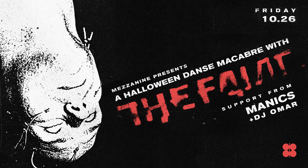 The Faint Halloween Danse Macsbre 2020 THE FAINT | Mezzanine SF